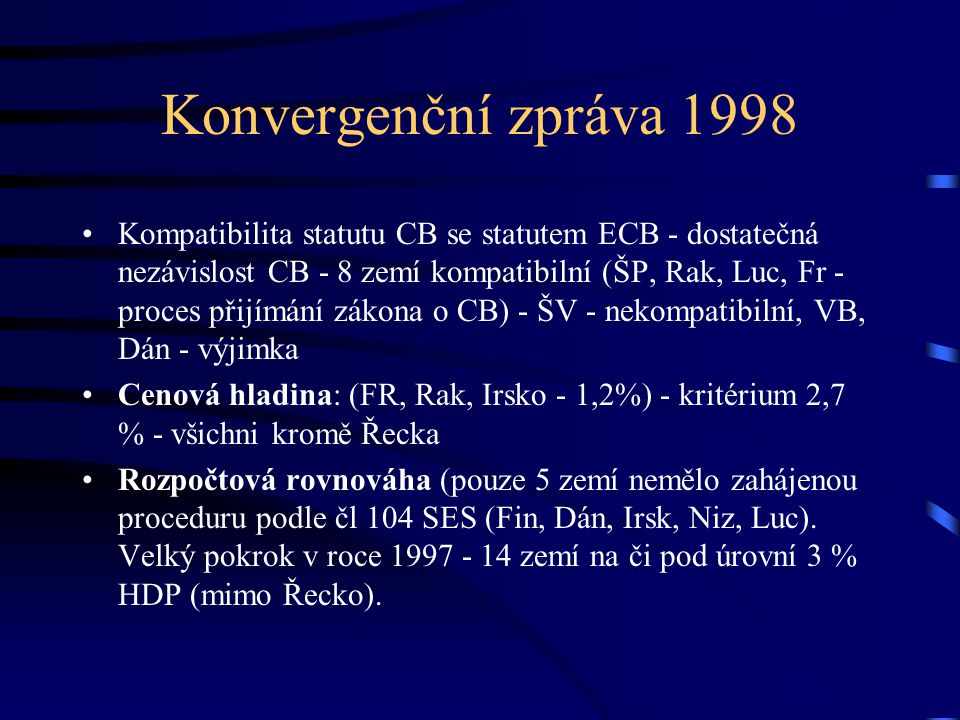 Konvergenční zpráva 1998