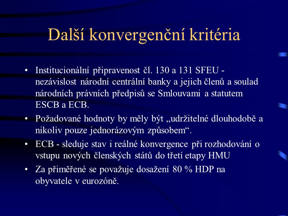Další konvergenční kritéria