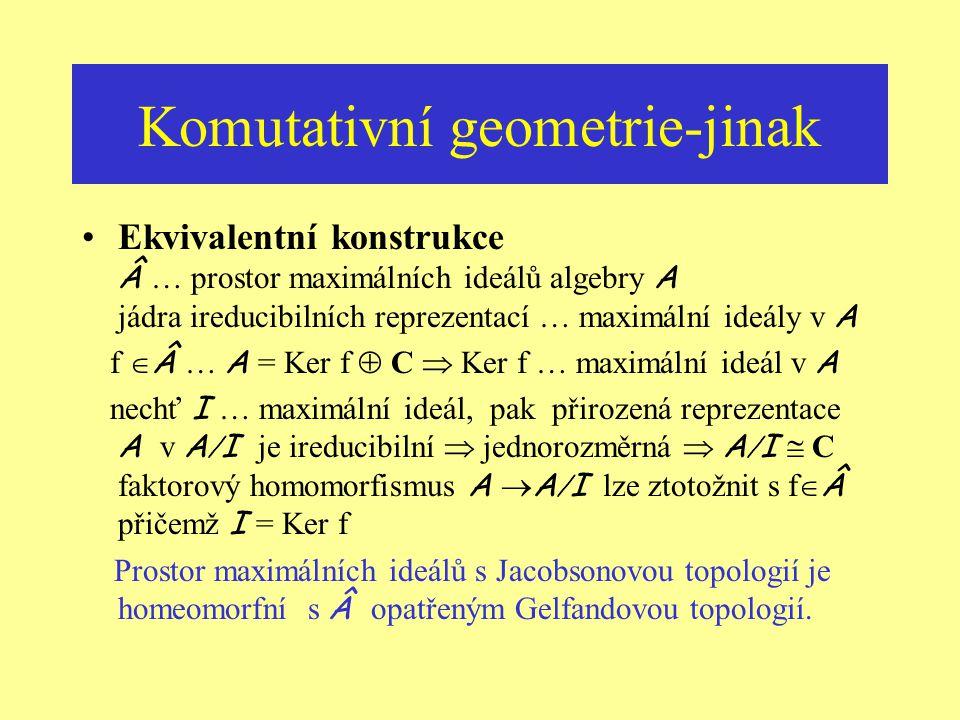 Komutativní geometrie-jinak