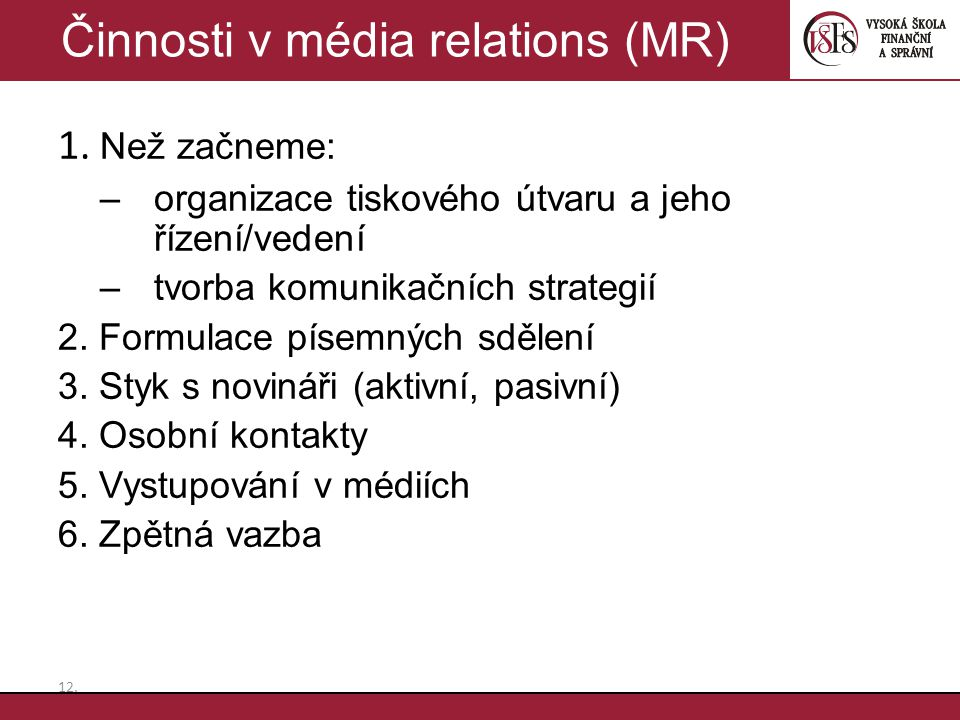 Činnosti v média relations (MR)