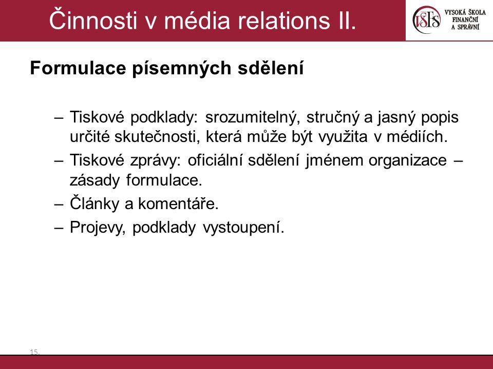 Činnosti v média relations II.