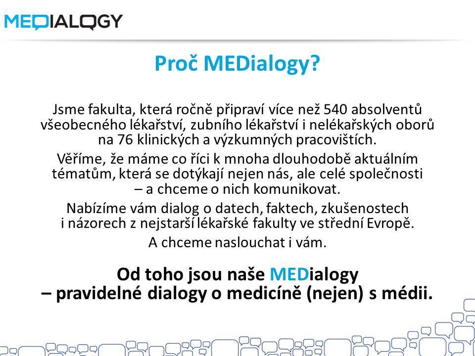 Proč MEDialogy