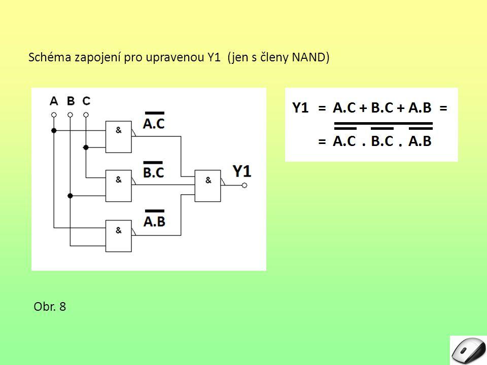 Schéma zapojení pro upravenou Y1 (jen s členy NAND)