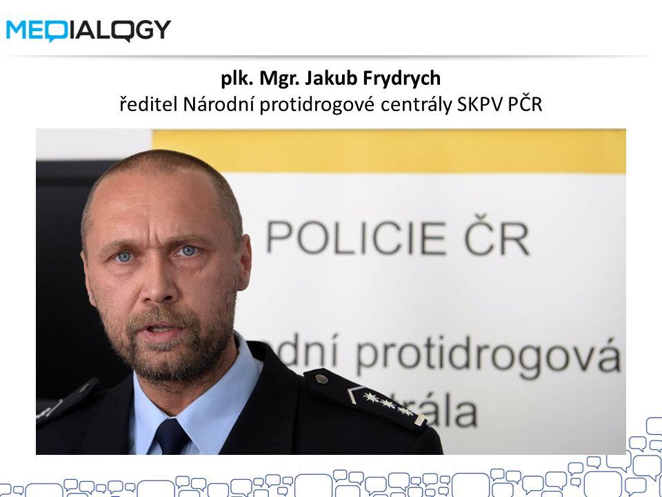 plk. Mgr. Jakub Frydrych ředitel Národní protidrogové centrály SKPV PČR