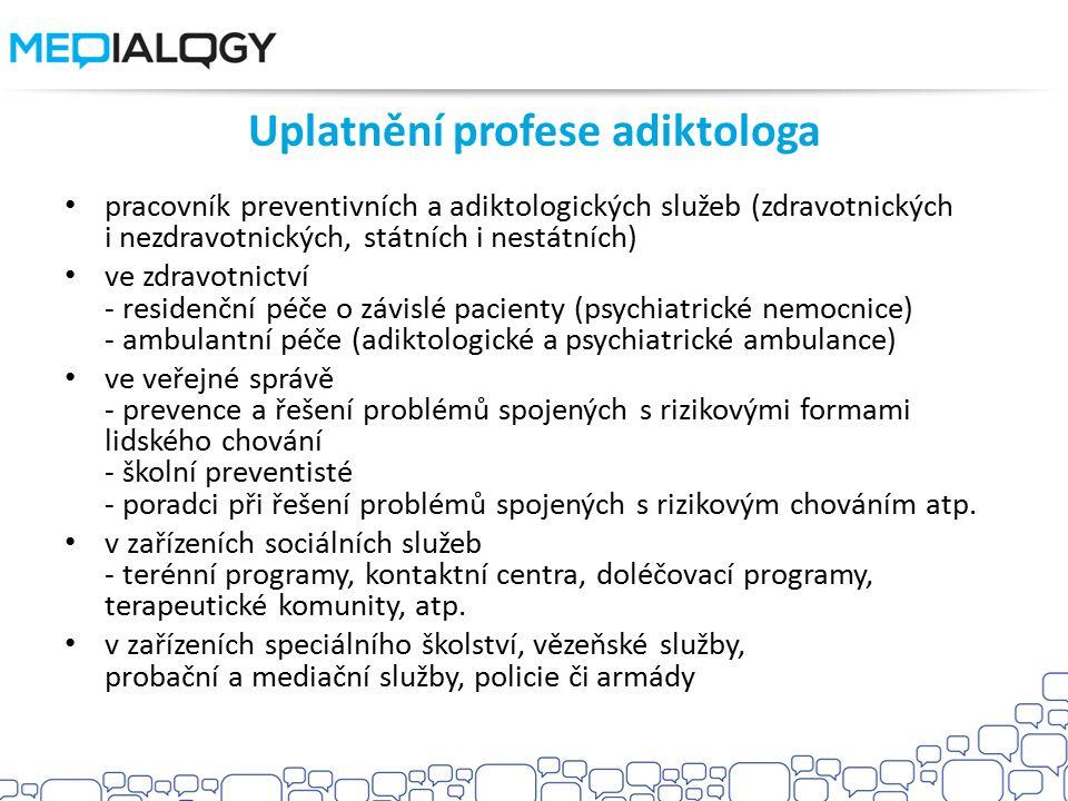 Uplatnění profese adiktologa