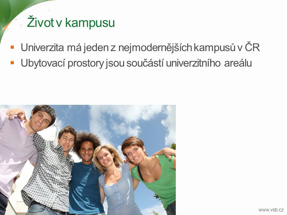 Život v kampusu Univerzita má jeden z nejmodernějších kampusů v ČR