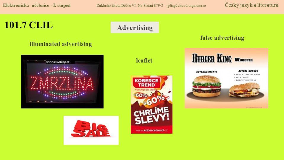 101.7 CLIL Advertising false advertising illuminated advertising