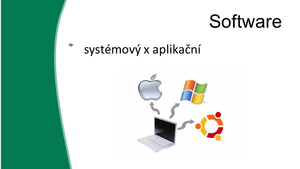 Software systémový x aplikační