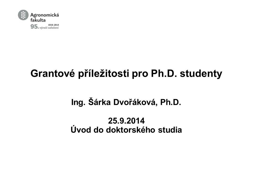 Grantové příležitosti pro Ph.D. studenty