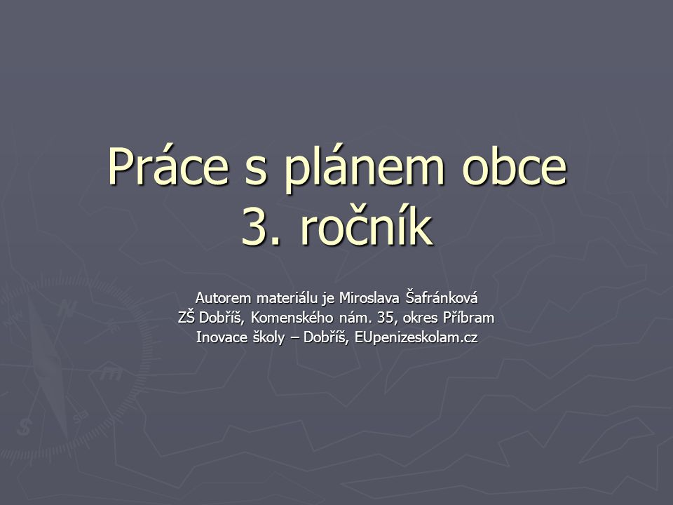 Práce s plánem obce 3. ročník