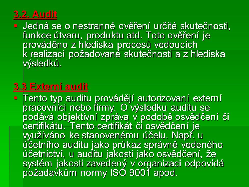 3.2. Audit