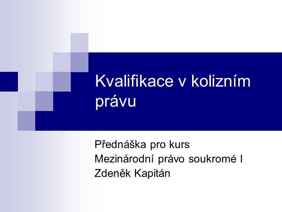 Kvalifikace v kolizním právu
