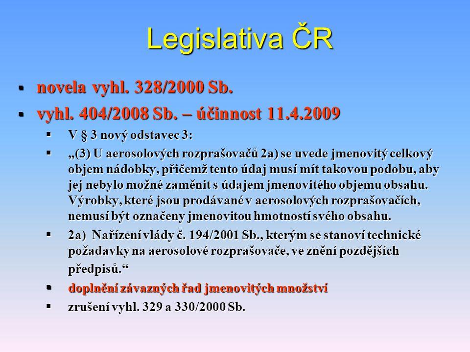 Legislativa ČR novela vyhl. 328/2000 Sb.