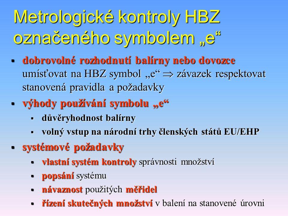 """Metrologické kontroly HBZ označeného symbolem """"e"""