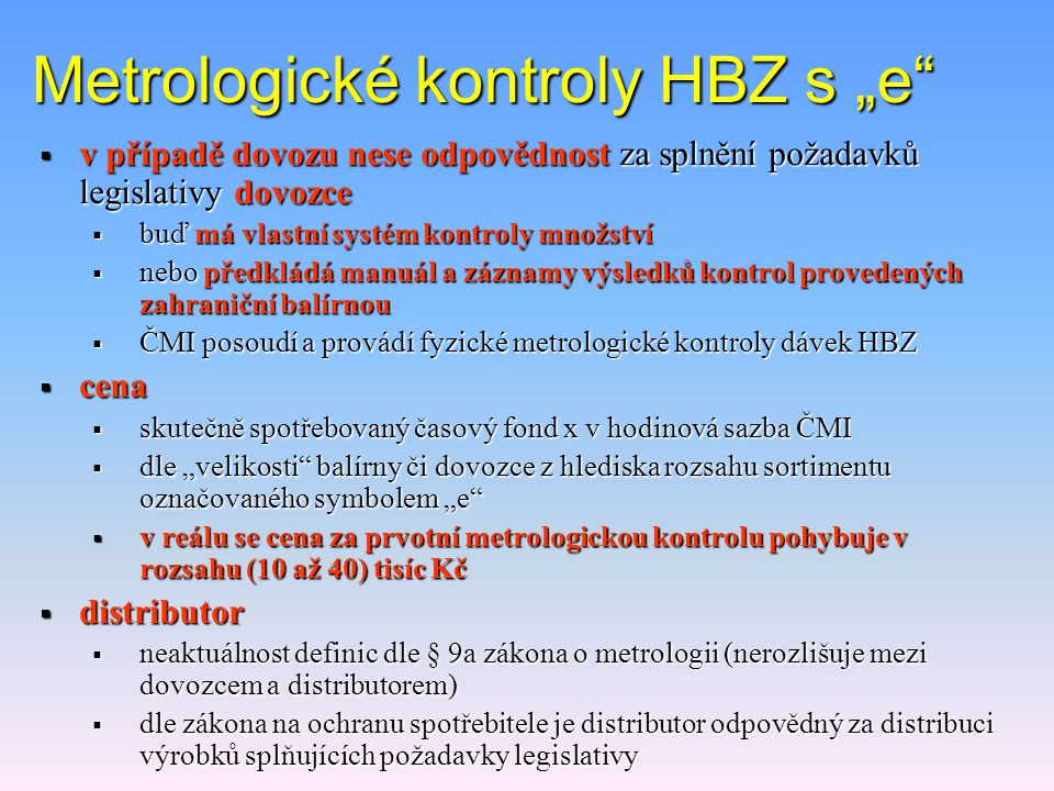 "Metrologické kontroly HBZ s ""e"
