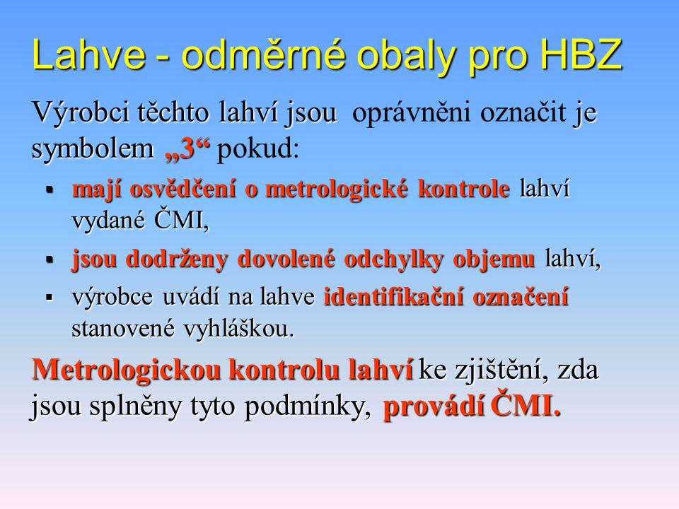 Lahve - odměrné obaly pro HBZ