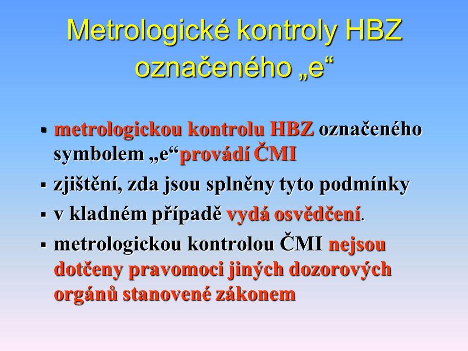 """Metrologické kontroly HBZ označeného """"e"""
