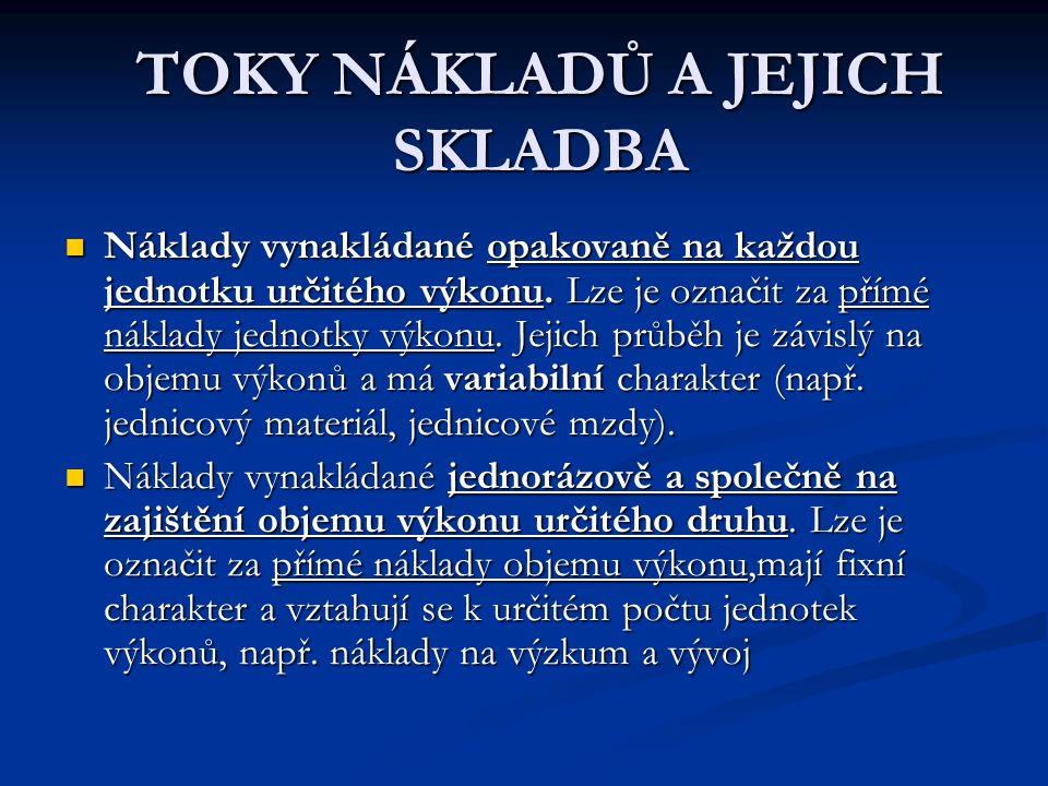 TOKY NÁKLADŮ A JEJICH SKLADBA