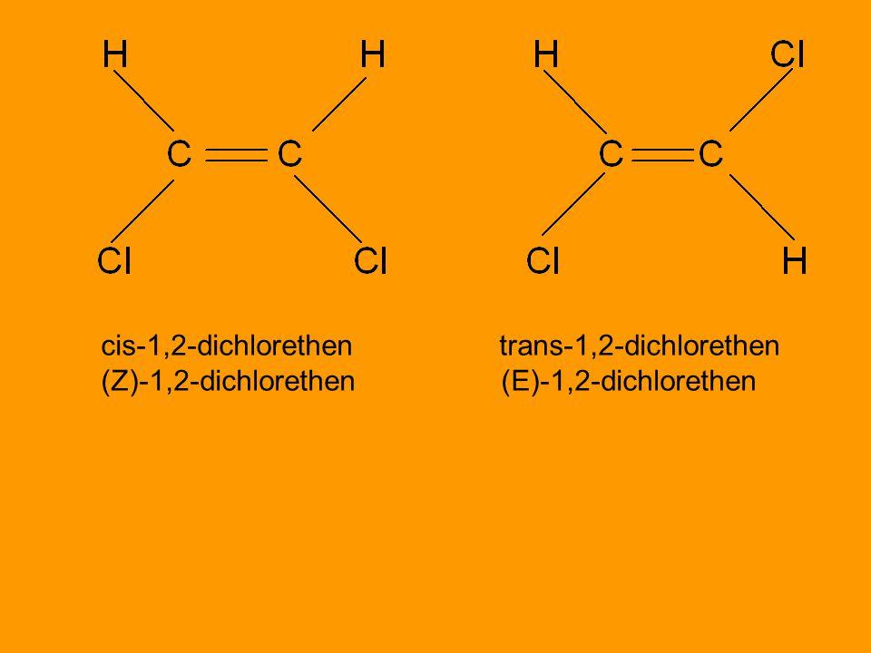 cis-1,2-dichlorethen trans-1,2-dichlorethen