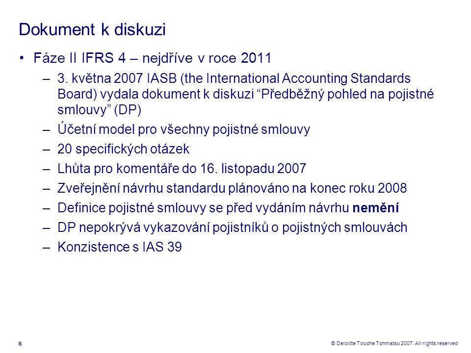 Dokument k diskuzi Fáze II IFRS 4 – nejdříve v roce 2011