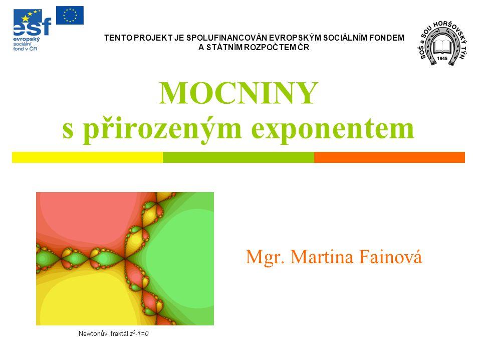 MOCNINY s přirozeným exponentem