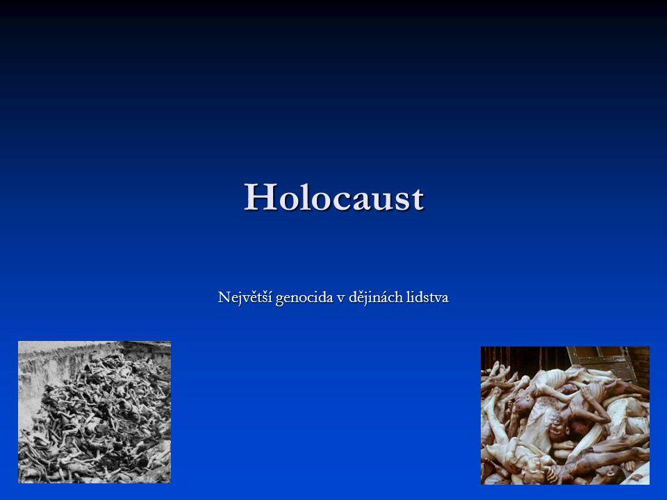 Největší genocida v dějinách lidstva