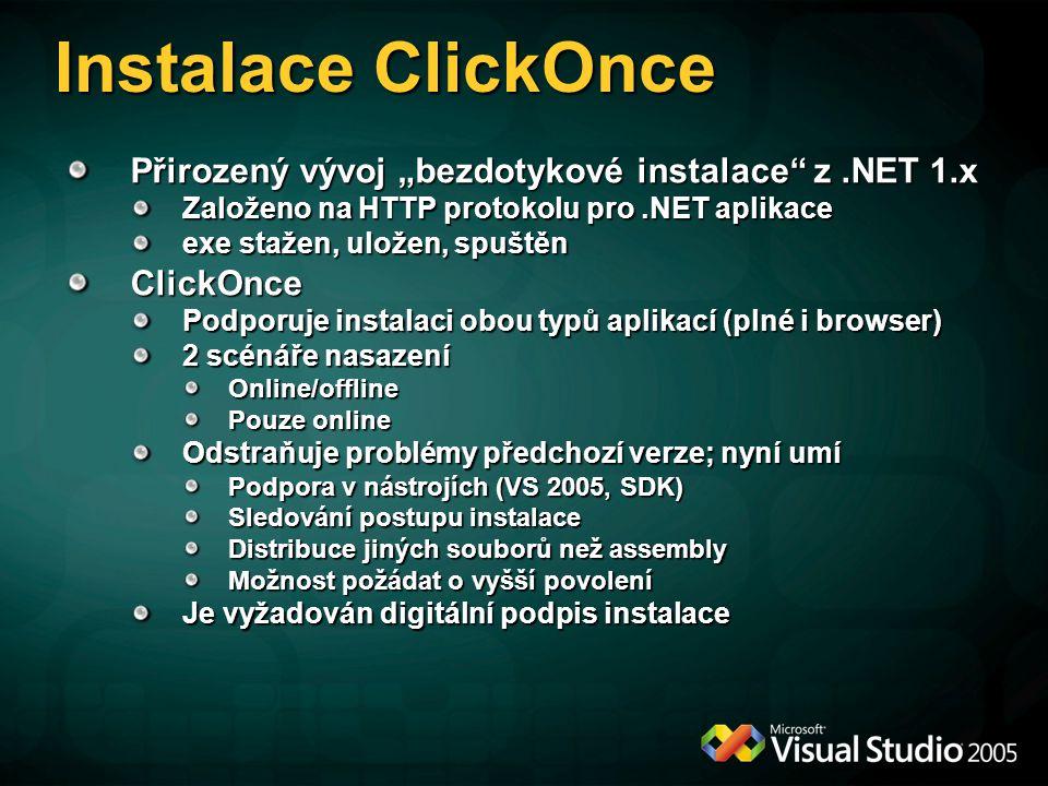 """Instalace ClickOnce Přirozený vývoj """"bezdotykové instalace z .NET 1.x"""