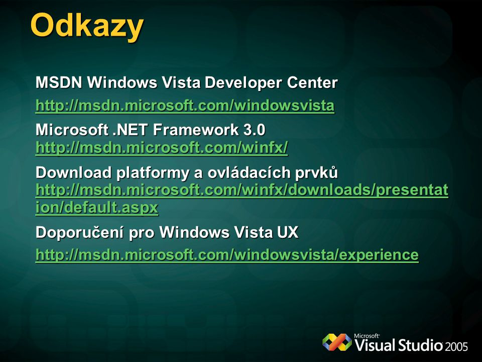 Odkazy MSDN Windows Vista Developer Center