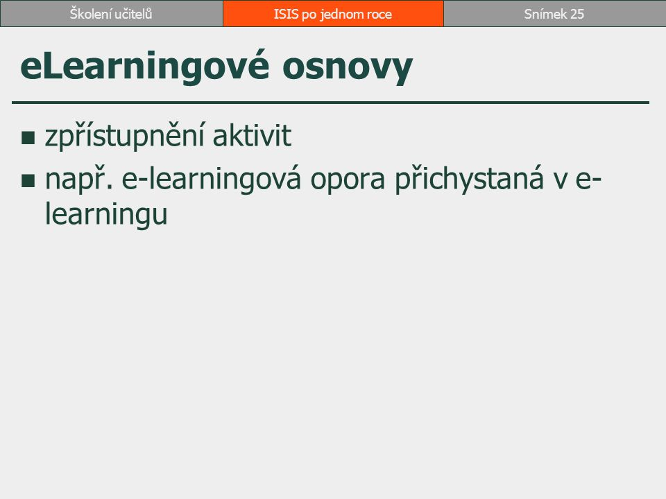 eLearningové osnovy zpřístupnění aktivit