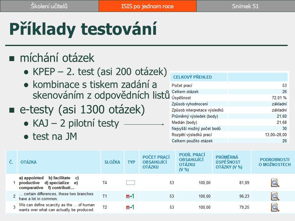 Příklady testování míchání otázek e-testy (asi 1300 otázek)