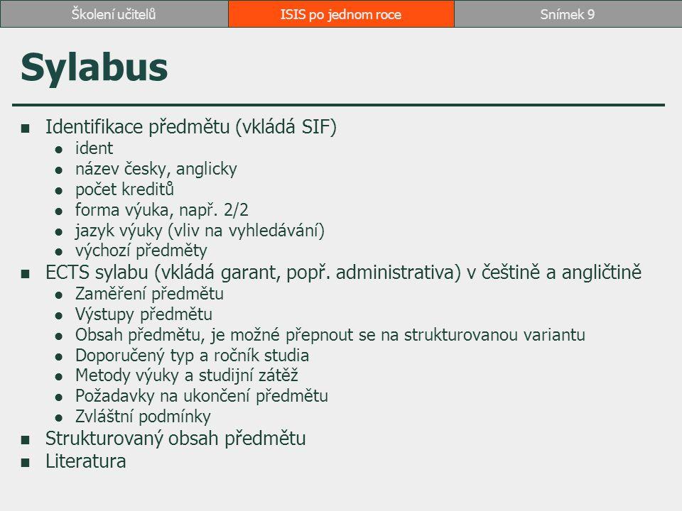 Sylabus Identifikace předmětu (vkládá SIF)
