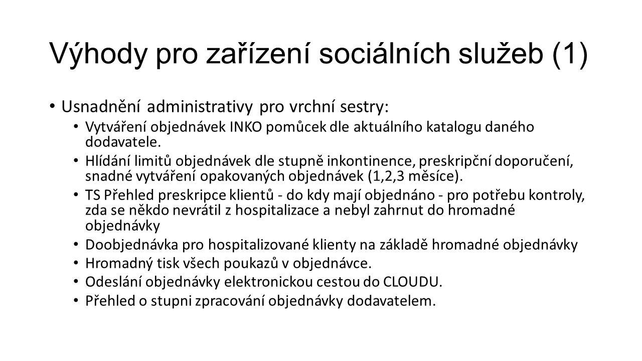 Výhody pro zařízení sociálních služeb (1)
