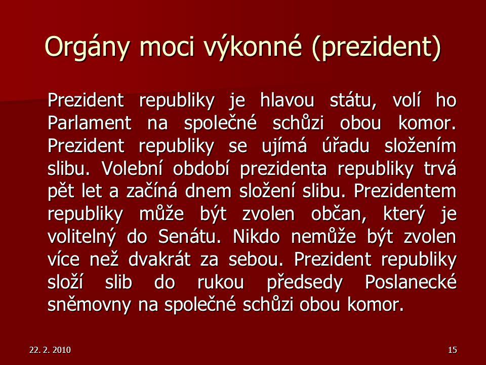 Orgány moci výkonné (prezident)