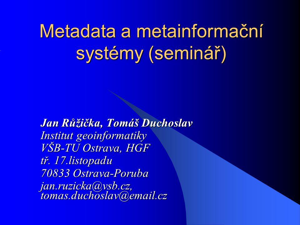 Metadata a metainformační systémy (seminář)