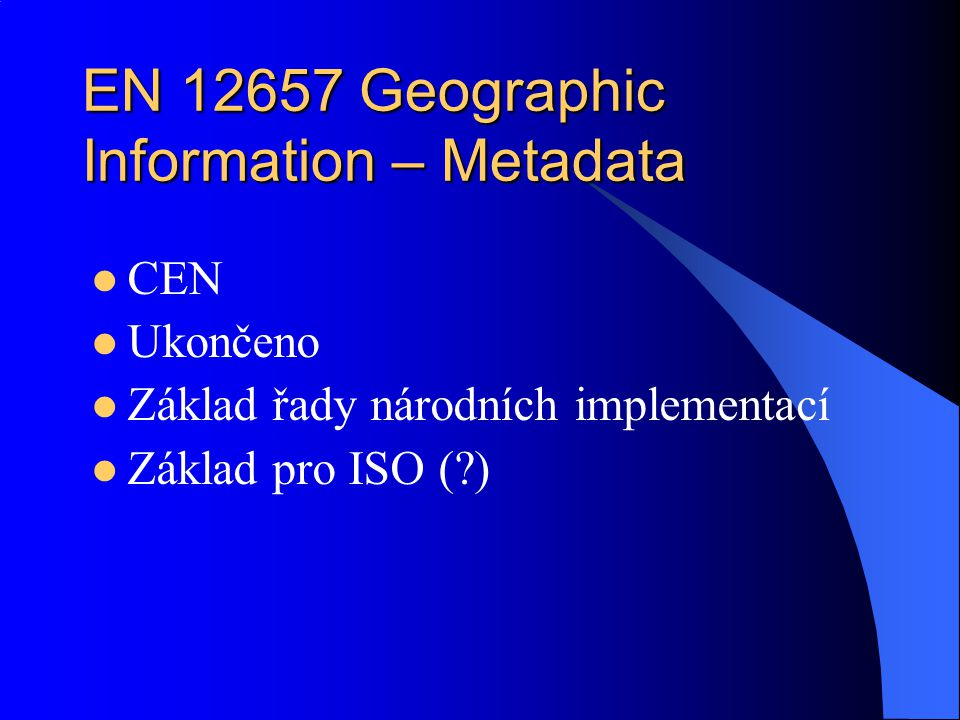 EN 12657 Geographic Information – Metadata
