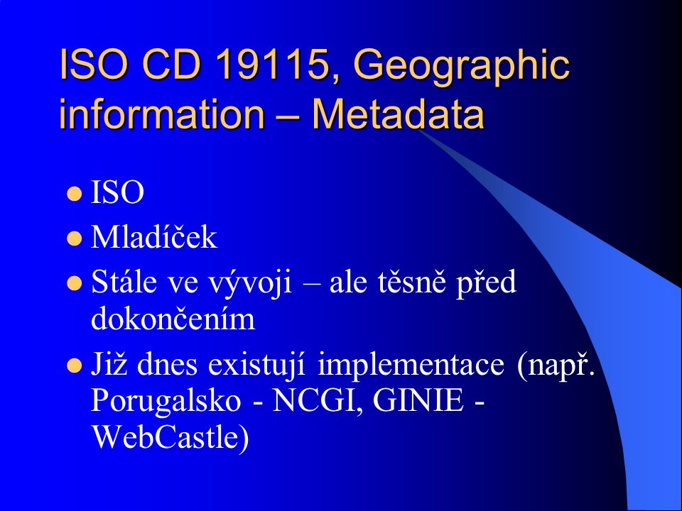 ISO CD 19115, Geographic information – Metadata