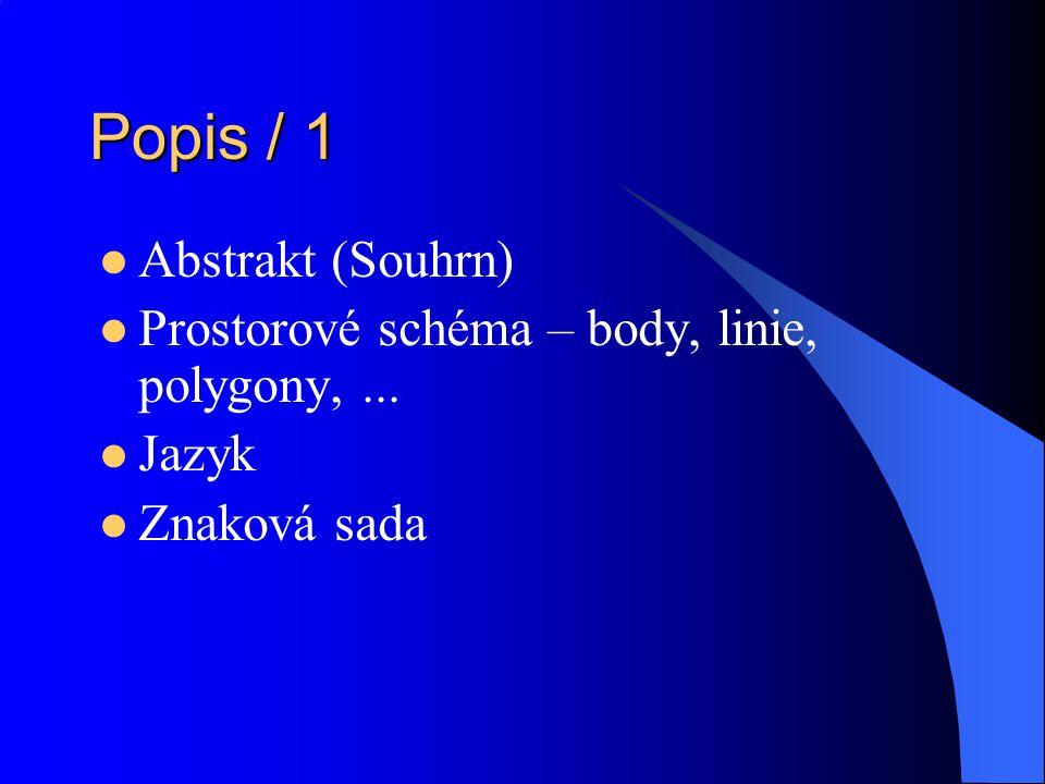 Popis / 1 Abstrakt (Souhrn)