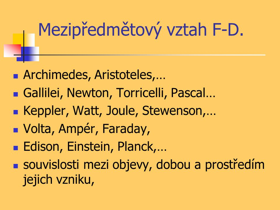 Mezipředmětový vztah F-D.