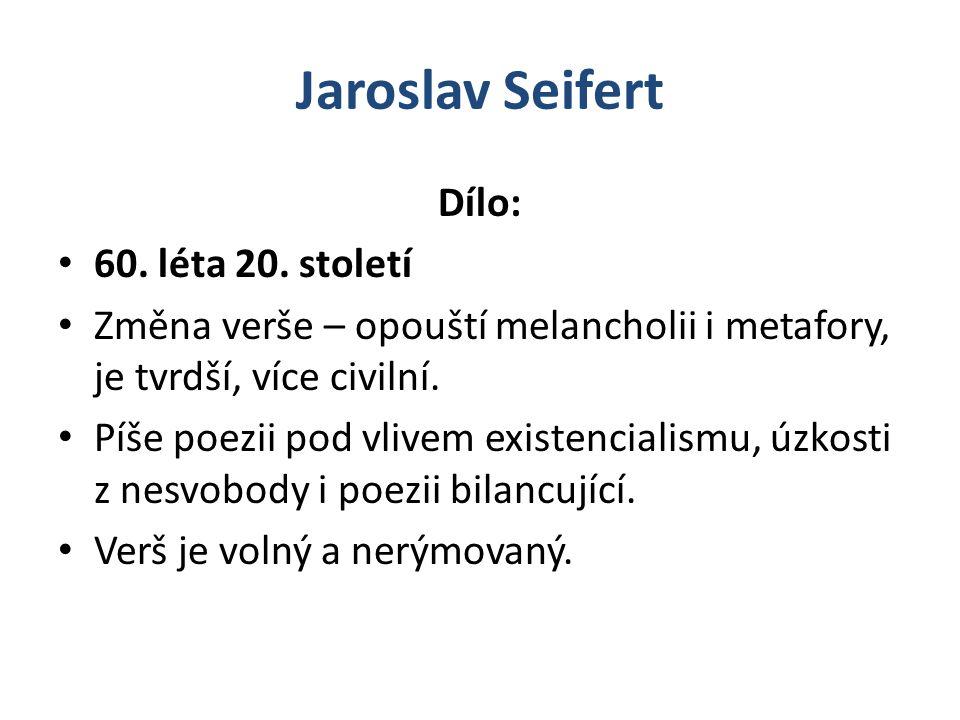 Jaroslav Seifert Dílo: 60. léta 20. století