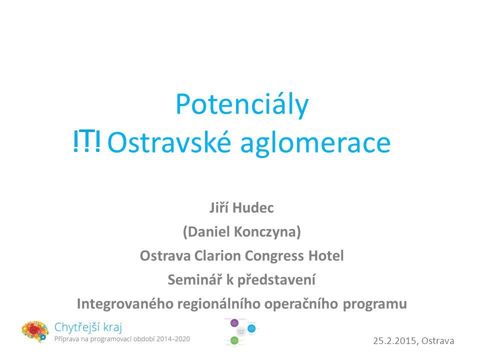Potenciály Ostravské aglomerace
