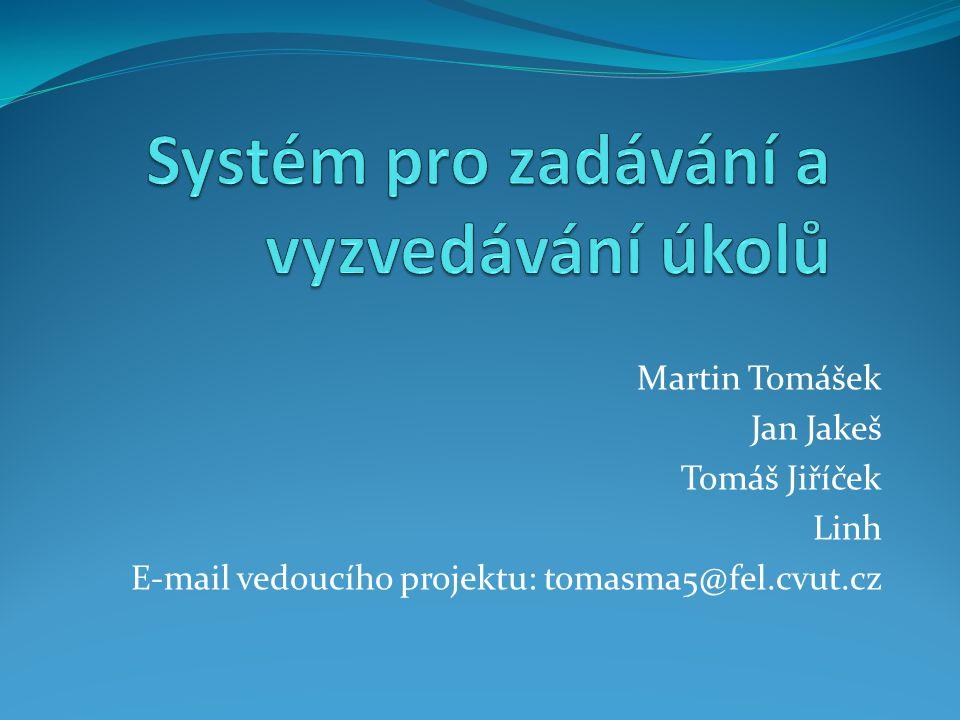 Systém pro zadávání a vyzvedávání úkolů