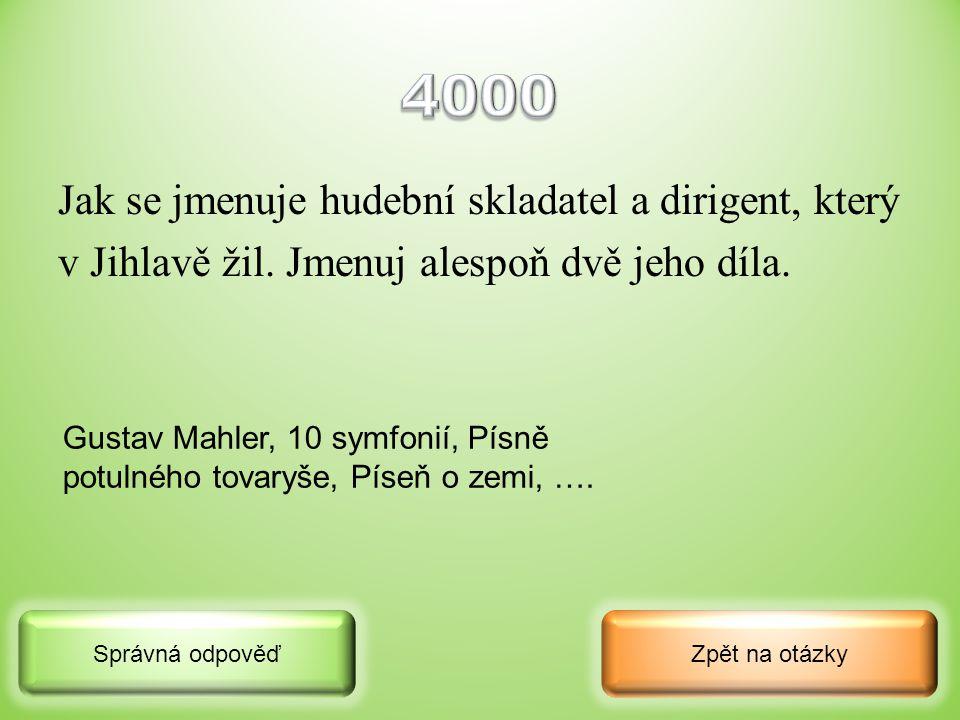 4000 Jak se jmenuje hudební skladatel a dirigent, který