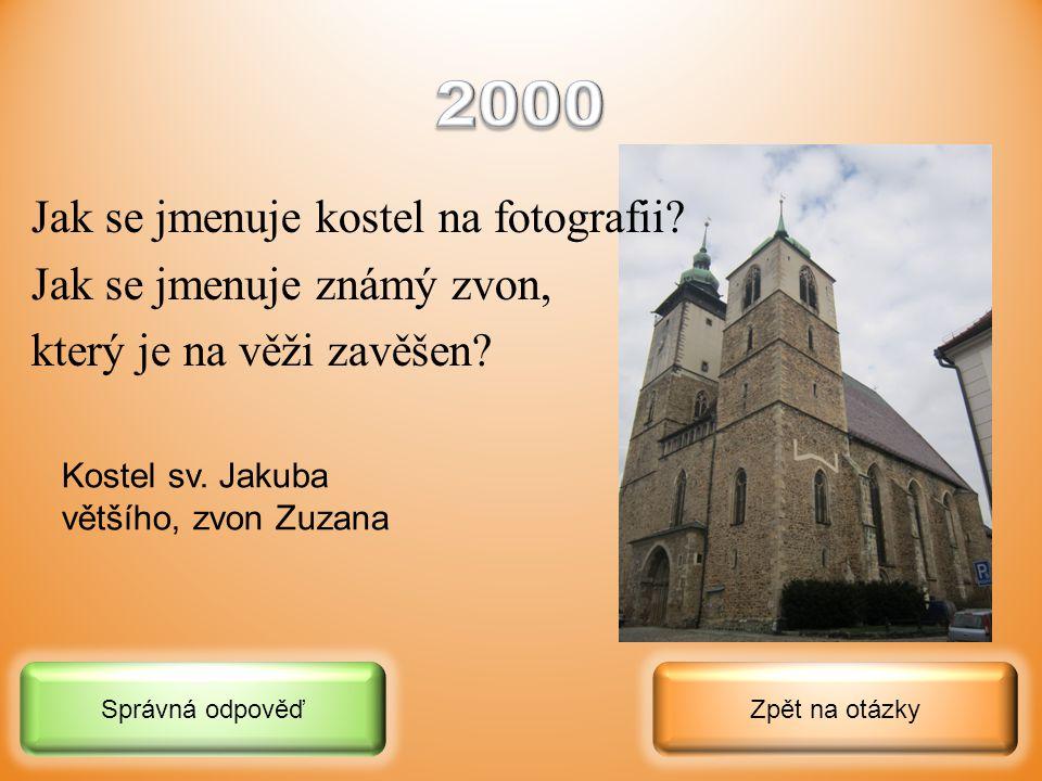 2000 Jak se jmenuje kostel na fotografii Jak se jmenuje známý zvon,