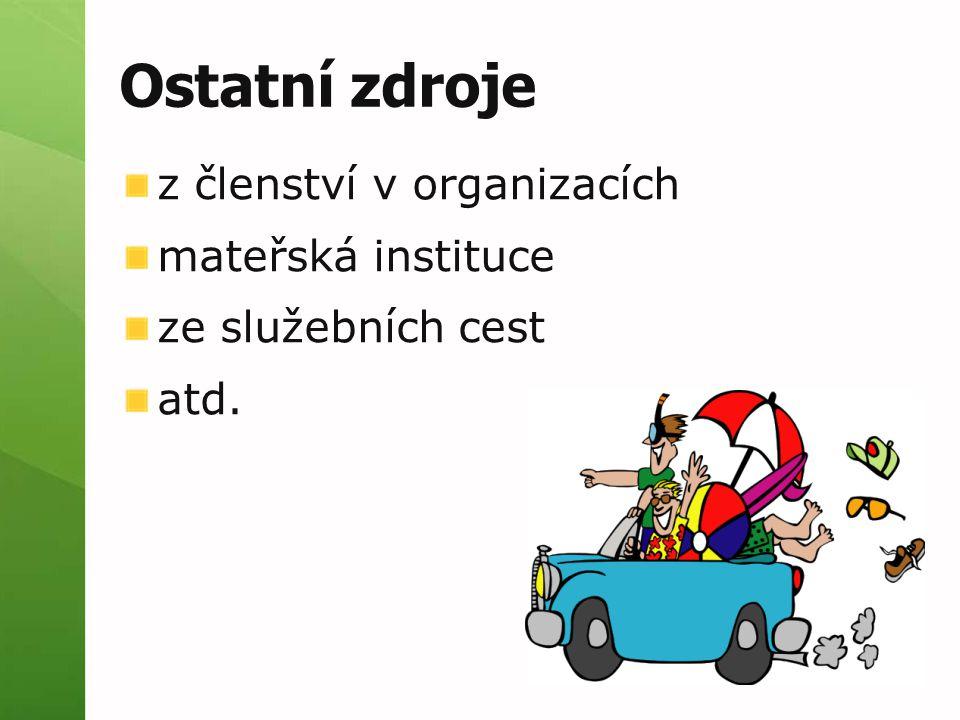 Ostatní zdroje z členství v organizacích mateřská instituce