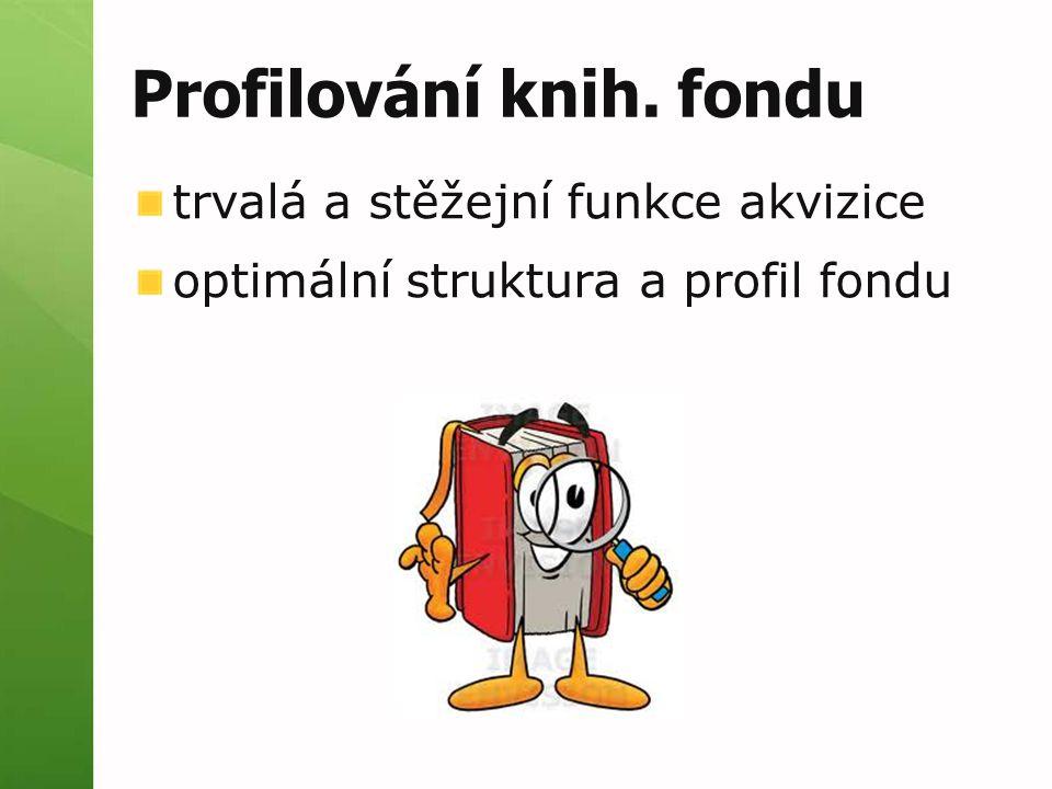 Profilování knih. fondu