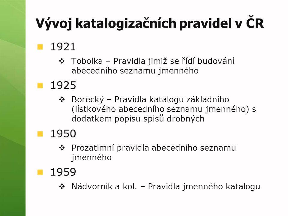 Vývoj katalogizačních pravidel v ČR