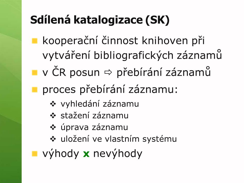 Sdílená katalogizace (SK)