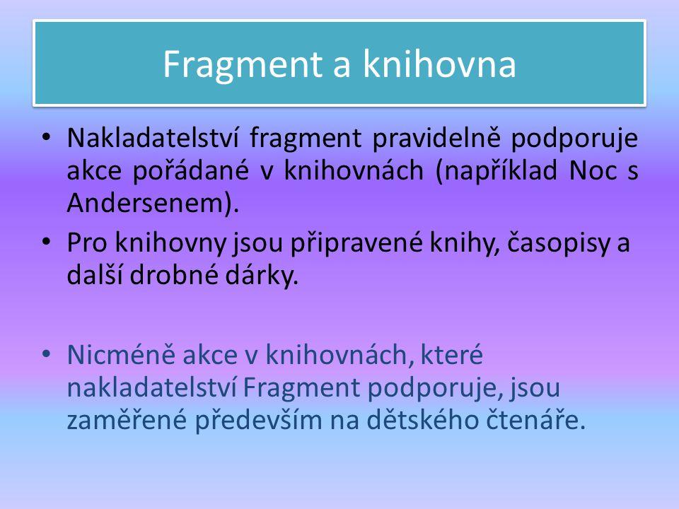 Fragment a knihovna Nakladatelství fragment pravidelně podporuje akce pořádané v knihovnách (například Noc s Andersenem).