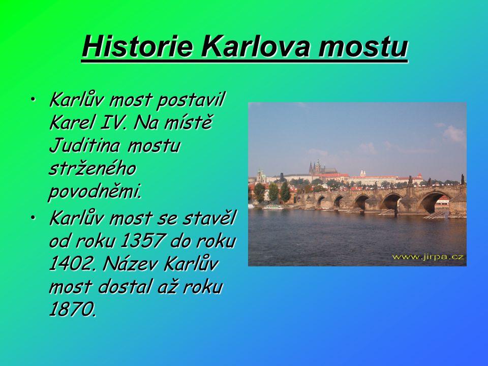 Historie Karlova mostu