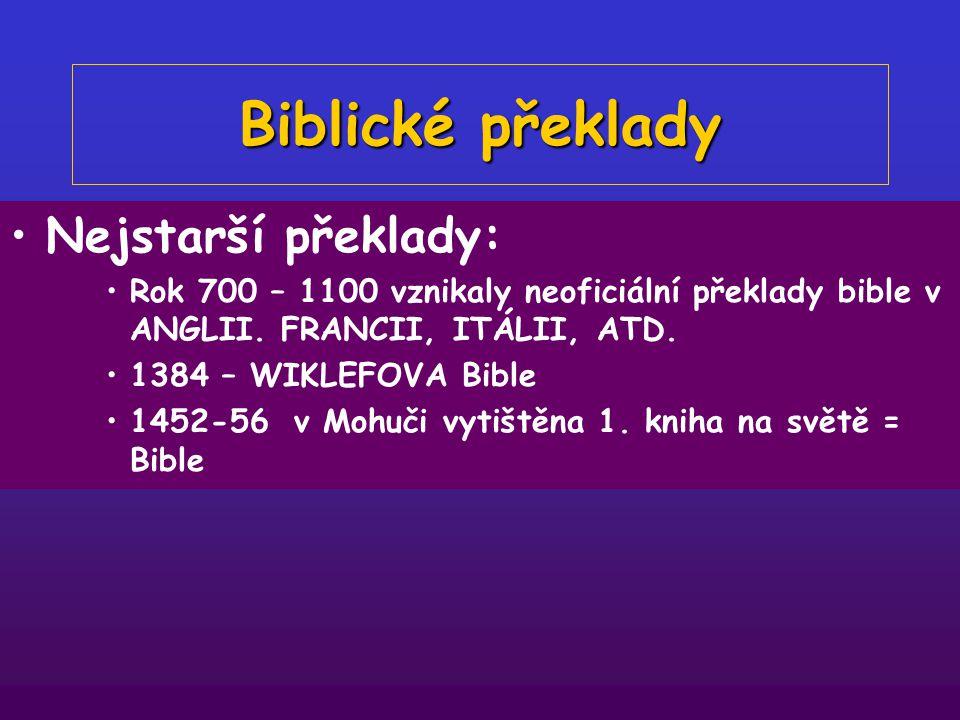 Biblické překlady Nejstarší překlady: